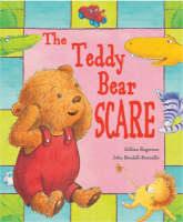 The Teddy Bear Scare! (Paperback)