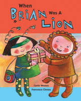 When Brian Was a Lion (Paperback)