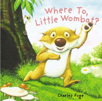 Where to, Little Wombat? (Paperback)