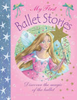 My First Ballet Stories (Paperback)