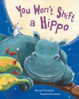 You Won't Shift a Hippo (Paperback)