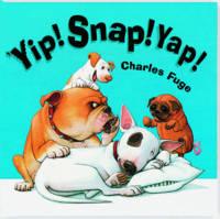 Yip! Snap! Yap! (Board book)