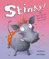 Stinky!: Or How the Beautiful Smelly Warthog Found a Friend (Paperback)