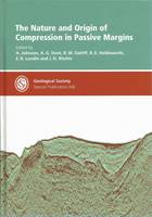 The Nature and Origin of Compression in Passive Margins: Special Publication No. 306 (Hardback)