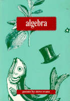 Algebra: Poems by Steve Evans (Paperback)