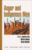 Anger and Indigenous Men (Paperback)