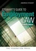 Stewart's Guide to Employment Law: 4th Edition (Paperback)