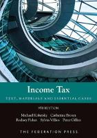 Income Tax: Text, Materials and Essential Cases (Paperback)