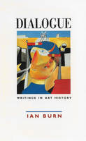 Dialogue: Writings in Art History (Paperback)