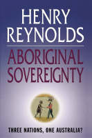 Aboriginal Sovereignty: Reflections on Race, State and Nation (Paperback)
