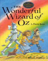 The Wonderful Wizard of Oz (Hardback)