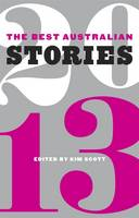 The Best Australian Stories 2013 (Paperback)