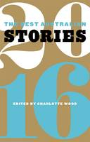 The Best Australian Stories 2016 (Paperback)