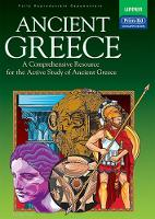 Ancient Greece: A Comprehensive Resource for the Active Study of Ancient Greece (Paperback)
