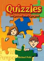 Quizzles - 200 Puzzles with a Purpose (Paperback)