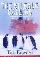 The Silence Calling: Australians in Antarctica, 1947-97 (Paperback)