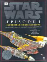 Star Wars: Episode One - Incredible Cross Sections - Star Wars (Hardback)