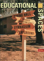 Educational Spaces of the World: v.1, Pt.3 - International Spaces S. (Hardback)