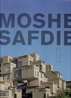 Moshe Safdie I (Hardback)