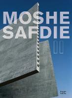 Moshe Safdie II: The Millennium Series (Hardback)