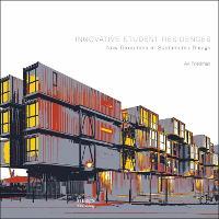 Innovative Student Residences (Hardback)