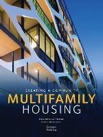 Multifamily Housing: Creating a Community (Hardback)
