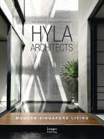 HYLA Architects: Modern Singapore Living (Hardback)