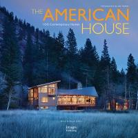 The American House: 100 Contemporary Homes - Location House 2 (Hardback)