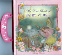 My First Book of Fairy Verse: Board Book with Carry Handle (Board book)
