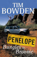 Penelope Bungles to Broome (Paperback)