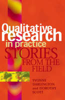 Qualitative Research in Practice: Stories from the field (Paperback)