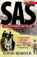 SAS : Phantoms of War: A history of the Australian Special Air Service (Paperback)