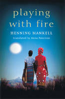 Playing with Fire (Paperback)