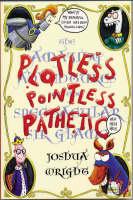 Plotless Pointless Pathetic (Paperback)