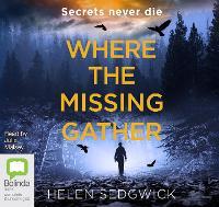 Where the Missing Gather - Burrowhead 2 (CD-Audio)
