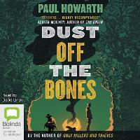 Dust Off the Bones - Only Killers and Thieves 2 (CD-Audio)