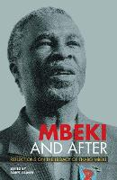 Mbeki and After: Reflections on the Legacy of Thabo Mbeki (Paperback)