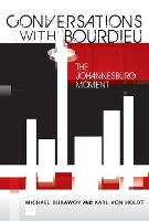 Conversations with Bourdieu: The Johannesburg Moment (Paperback)
