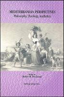 Mediterranean Perspectives: Philosophy, Theology, Aesthetics (Paperback)
