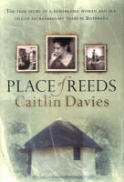 Place of reeds (Paperback)