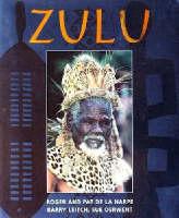 Zulu: Heritage of a Proud Nation (Hardback)