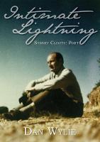 Intimate Lightning: Sydney Clouts: Poet (Paperback)