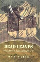 Dead Leaves: Two Years in the Rhodesian War (Paperback)