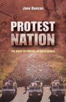 Protest nation: The right to protest in South Africa (Paperback)