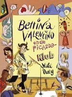 Bettina Valentino en die Picasso-Klub (Paperback)