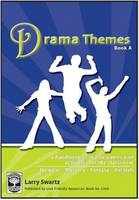 Drama Themes: Book A: A Handbook of Drama Games and Activities for the Classroom - Drama Themes 2 (Paperback)