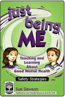 Just Being Me: Bk. B: Teaching and Learning About Good Mental Health - Just Being Me 2 (Paperback)