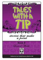 Tales with a Tip: Bk. B: Stories That Make A Point (Paperback)