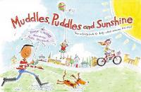 Muddles, Puddles and Sunshine