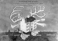 Scotland the Brave (Hardback)